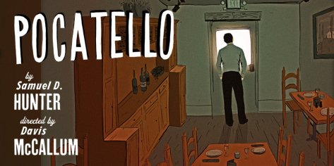 "Poster image of ""Pocatello"" at Playwrights Horizon in Manhattan."