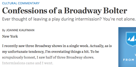 Screen grab of The beginning of the online version of Joanne Kaufman's article about regularly leaving Broadway shows at intermission.