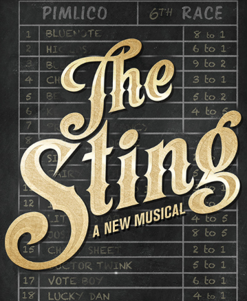 "Poster for ""The Sting"" musical at Paper Mill Playhouse."